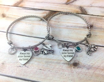 Always my sister bracelet, Sister Bangle, Best friend jewelry, sorority sister, Gift for sister, Forever my friend gift