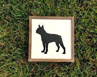 Custom Painted Pet Wood Sign ~ Boston Terrier ~ Pet Portrait ~ Painted Dog Sign ~ Dog Silhouette ~ Farmhouse Decor ~ Farmhouse Sign
