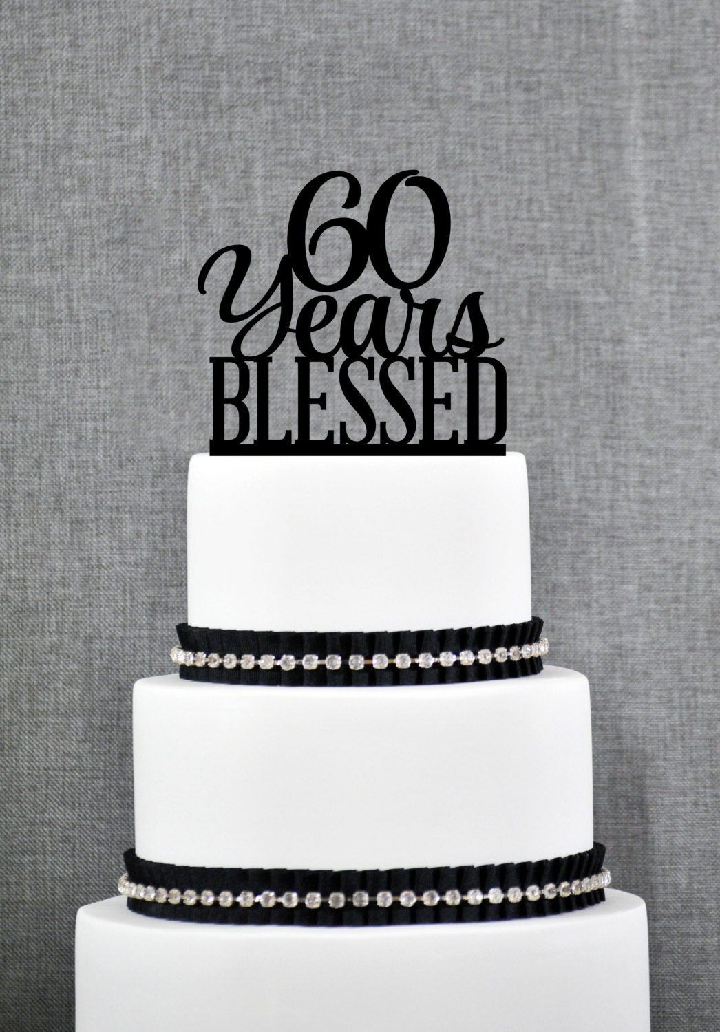 60 Years Blessed Cake Topper Classy 60th Birthday Cake
