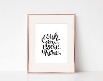 Wish you were here Handlettering Art Print Poster