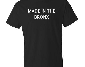 Made In The Bronx Shirt, Bronx Native Shirt, New York Native, Bronx T-shirt, Bronx Gift, New York City Shirt, NYC Bronx Shirt #OS139