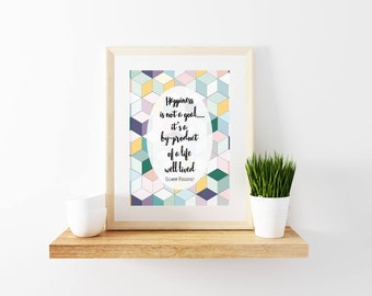 Eleanor Roosevelt Quote-Happiness-Wellness-Social Work Quote-Geometric-PRINTABLE-8x10-Typography-Wall Art-Inspirational-Motivational
