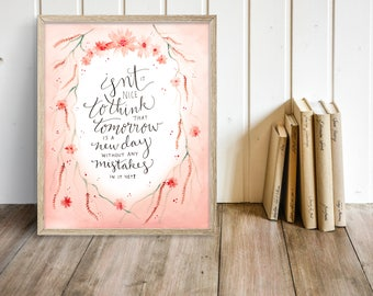 """Anne of Green Gables Art Print, Watercolor Printable Quote """"Tomorrow Is A New Day,"""" L. M. Montgomery Calligraphy 8x10 Wall Art"""