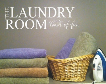 Laundry Room Wall Decal - Loads of Fun Vinyl Wall Lettering -  Home Decor - Laundry Room Vinyl Wall Decal