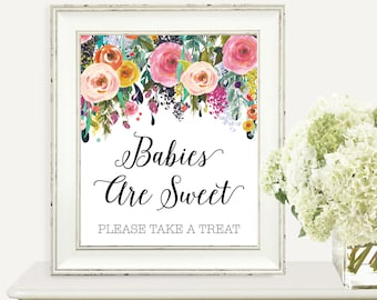 Babies Are Sweet Please Take A Treat, Baby Shower SIgn, Babies Are Sweet Sign, Baby Shower, Colorful, Floral, Watercolor, Instant Download
