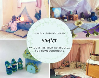 Waldorf Inspired Winter Homeschool Curriculum Guide, Nature Based