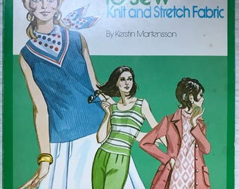 1970s It's Easy to Sew Knit and Stretch Fabric by Kerstin Martensson - Soft Cover Book