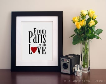From Paris With Love Art Print 8x10 inches French Home Decor