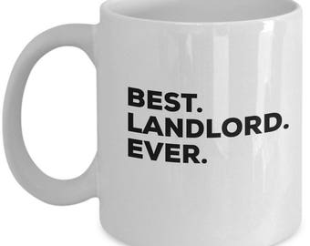 Best Landlord Ever, Landlord Coffee Mug, Gift for Landlord , Landlord  Mug,  Landlord Present, Birthday Anniversary Gift