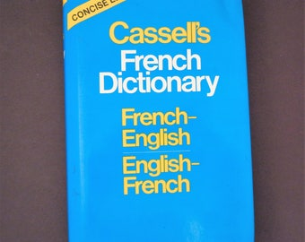 French Dictionary, Cassell's, French to English, English to French, Book Jacket, Vintage, Concise Edition
