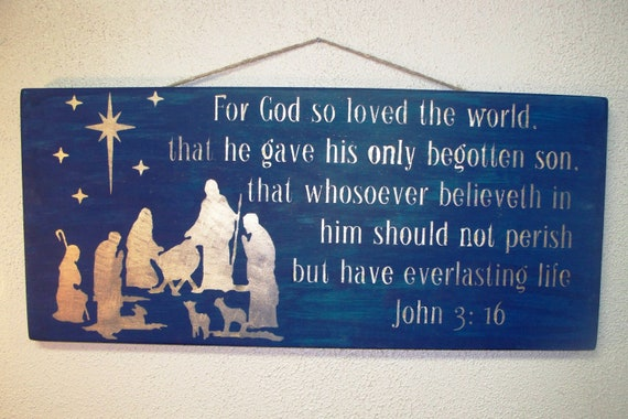 Wooden Christmas Sign - Large - 12 x 25 -  Nativity -  John 3 16 -  Midnight Blue with Gold lettering - Scripture - Manger - Bible