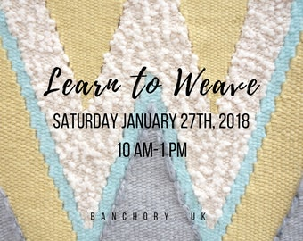 Sat, Jan 27th 2018 - Beginner Frame Loom Weaving Class: Create a Wall Hanging - Banchory, UK - 10am to 1pm