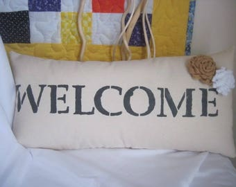 Welcome stenciled muslin pillow, welcome sign, welcome pillow