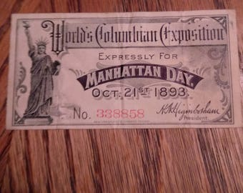 1893 World's Columbian Exposition Manhattan Oct.21  1 day Ticket