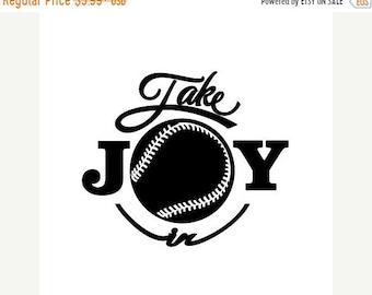 WEEKEND SALE Take Joy In Baseball Decal