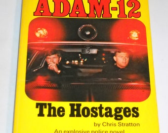 1972 Adam-12 #2 The Hostage TV tie-in series vintage paperback book Kent McCord & Martin Milner by Chris Stratton