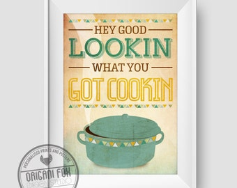 Kitchen Typography Poster - Hey Good Lookin what you got Cookin - Retro - Wall Art Illustration