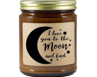 I Love You to the Moon and Back Soy Candle | Valentine's Day | Gifts for Her | Specialty Candle | Wood Wick | Hand Poured