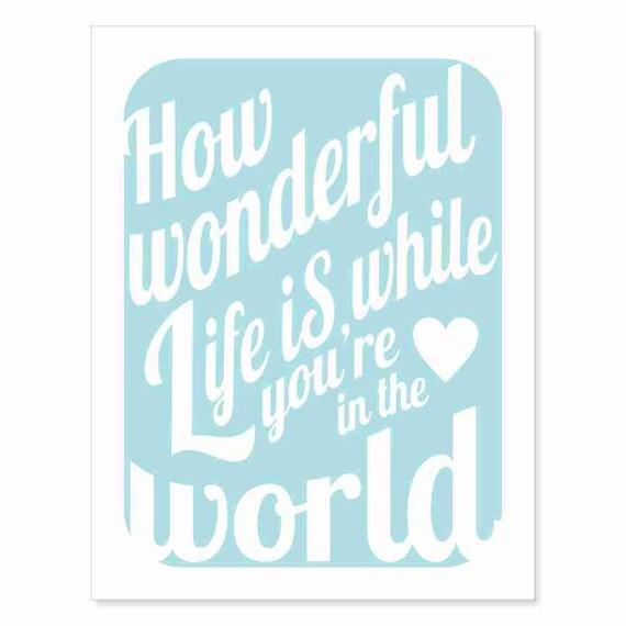 Typography Art Print - How Wonderful Life Is v12 - marriage wedding engagement anniversary gift nursery baby aqua white