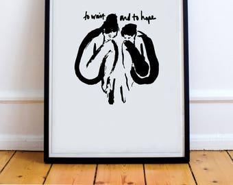 CHARITY PRINT, To Wait And To Hope, sisters reunited, support refugees, everyone welcome, change the future, true events, b&w print