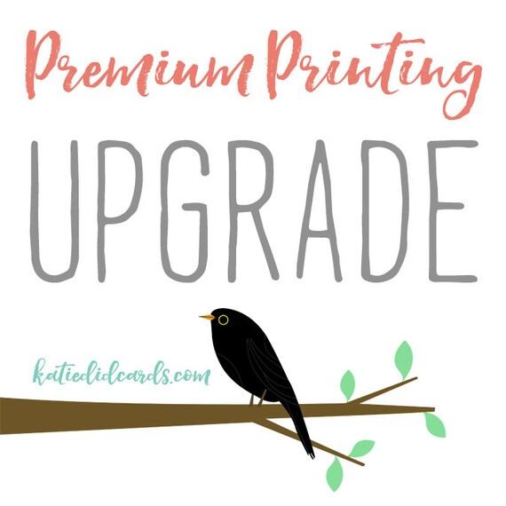 premium printing UPGRADE on 5x7 prints katiedid designs cards