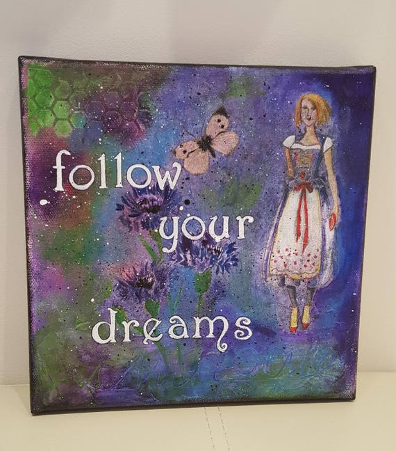 Follow your dreams, Mixed Media painting