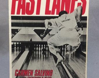 Fast lanes Carmen Salvino Bowling Legend  Autographed Copy 1988