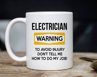 Electrician Warning Mug - Electrician Coffee Mug - Gift For Electricians - Electricians Mugs - 11oz 15oz Novelty Christmas Birthday Gift