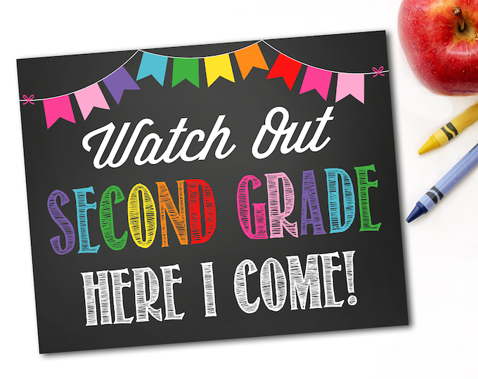 Watch Out Second Grade Here I Come Sign, Last Day Of School Sign, First Day Of School Sign,1st Day of School, Instant Download,DIY Printable