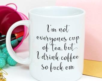 Swearing Coffee Mugs - Funny Mugs for Women - Women's funny Mug - Funny Coffee Mug