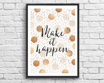 Art-Poster 50 x 70 cm - Make it happen - Positive message