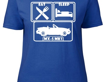 Eat. Sleep. MX-5 Mk1. Ladies semi-fitted t-shirt.