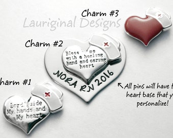 Nursing Pin - Nurses prayer - See ALL photos! - (1) charm w/cap is ready made, you choose one - s. steel - font and text choice