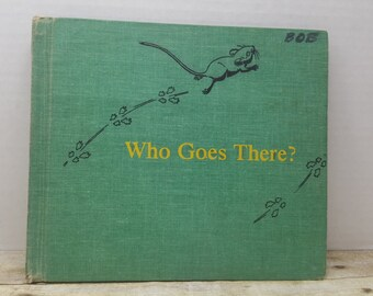 Who Goes there, 1967,Dorothy Lathrup, vintage kids book,  READ DESCRIPTIONS