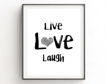 Live Love Laugh Print Inspirational Quote Black And White Large Digital Print Modern Art Printable Wall Decor Heart Print Instant Download