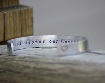 God Made Us Sisters Our Hearts Made Us Friends Aluminum Cuff Bracelet/ Hand Stamped/ Personalized/ Sisters Gift