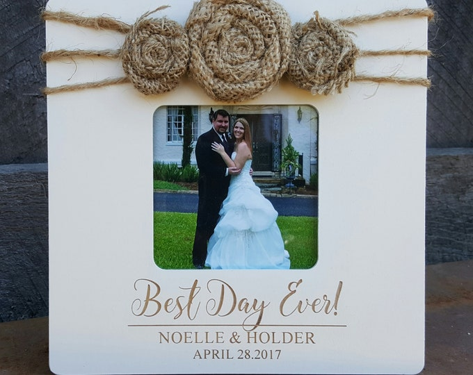 Picture Frame - Best Day Ever Photo Frame - Wedding Picture Frame - Engagement - Annoucement - Birthday - Burlap