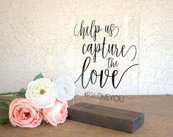 Hashtag Sign - Wedding Hashtag Sign - Capture the Love Sign - Instagram Wedding Sign - Hashtag Wedding Sign - Acrylic Wedding Sign - Acrylic
