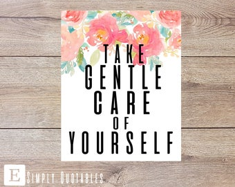 """16x20 Inspirational Quote Poster: \""""Take Gentle Care of Yourself\"""""""