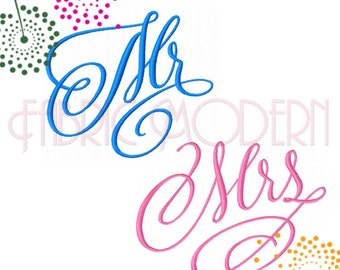 Mr and Mrs Embroidery Design Fancy script with flourishes  six sizes wedding  linens  #429