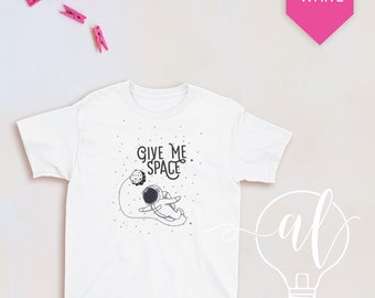 Give Me Space kid outer space shirt astronaut in space flyings, funny kids shirt, toddler shirt, boys shirt, girls shirt, kid shirt