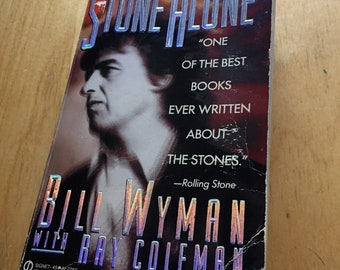 Vintage Bill Wyman Rolling Stones 1990 Softcover Book Stone Alone with Ray Coleman Bass Player Bass Guitar