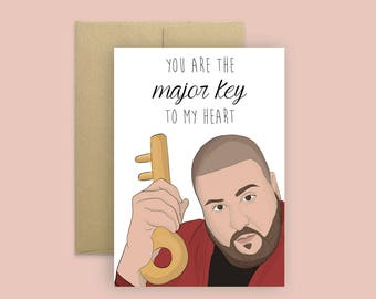 "Dj Khaled ""Major Key"" Valentine's Day Card (Valentine's Day Card, Anniversary Card, Pop Culture Card, Love Card, Hip Hop Card)"