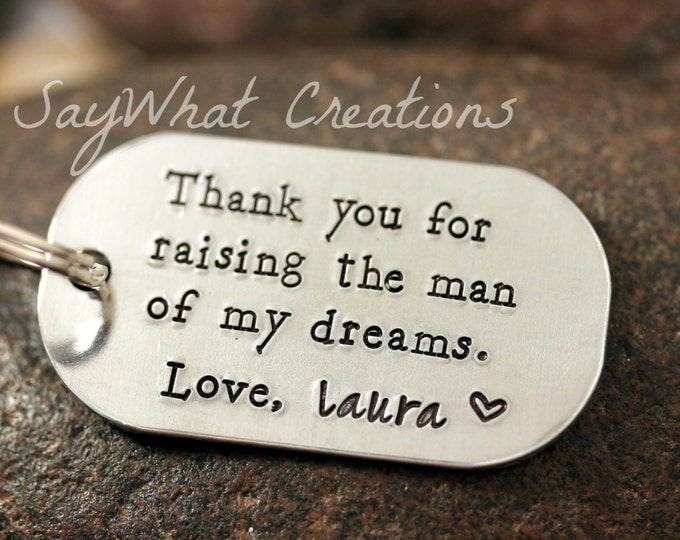 Thank you for raising the man of my dreams Rectangle Key Chain gift for Father or Mother In Law