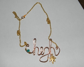 """Wire word """"High"""" necklace with weed leaf charm"""