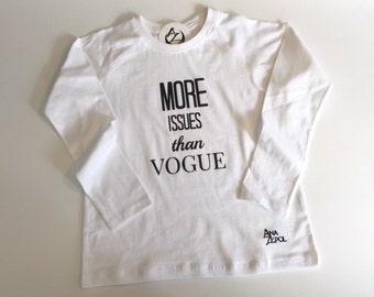 "Girls - Long Sleeve Raglan Tee - ""More issues than Vogue"""