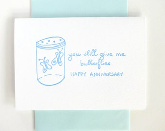 Letterpress Anniversary Card- You Still Give Me Butterflies- For Sweethearts