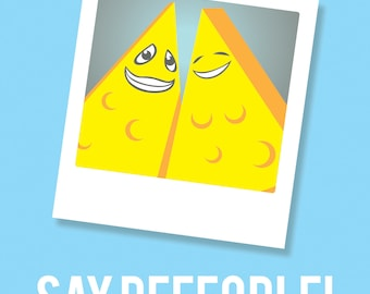"""5"""" x 7"""" Say People!  Funny Photographer Prints- Free shipping to US for limited time"""