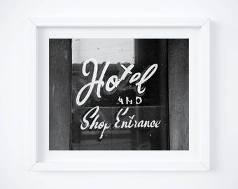 Black and white photograph - Vintage hotel travel photo print - Fine art travel decor gift - Horizontal or Square art - Retro sign font