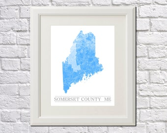 Maine Map Print Somerset County Map Art Custom County Map Print Custom State Map Print Any State Map Any County Map
